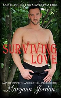 Surviving Love: Saints Protection & Investigations