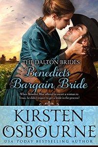 Benedict's Bargain Bride (Dalton Brides Book 6) - Published on Apr, 2015