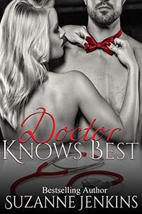 Doctor Knows Best (Bittersweets Book 7)