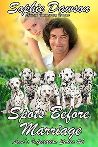 Spots Before Marriage: Christian Contemporary Romance (Love's Infestation Book 2)