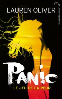 Panic (Black Moon) (French Edition)