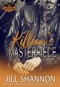 Killian's Masterpiece: A Dark Mafia MC Romance (The Celtic Demons Book 1) - Published on Jun, 2018