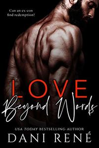 Love Beyond Words: A Friends to Lovers Romance