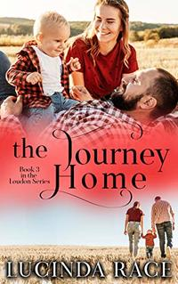 The Journey Home: A Small Town Love Story (The Loudon Series Book 3)