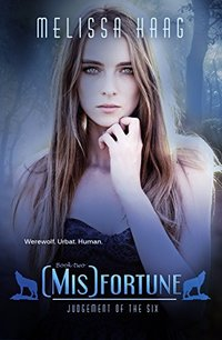 (Mis)fortune (Judgement Of The Six Book 2)