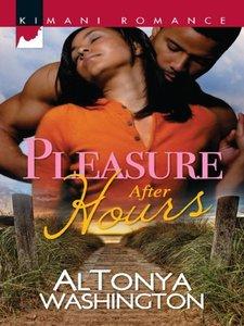 Pleasure After Hours (Kimani Romance)