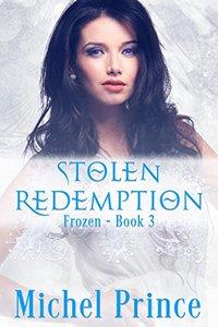 Stolen Redemption (Frozen Book 3)