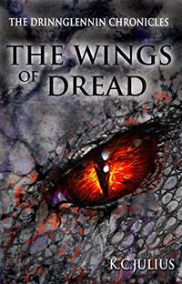 The Wings of Dread (The Drinnglennin Chronicles Book 4) - Published on Sep, 2020