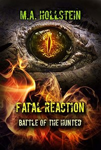 Fatal Reaction, Battle of the Hunted: Fatal Reaction