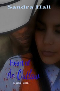 Heart of An Outlaw (The Outlaw Book 2) - Published on Jan, 2013