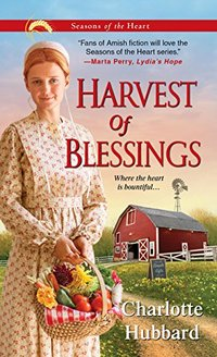 Harvest of Blessings (Seasons of the Heart Book 5)