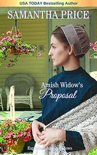 Amish Widow's Proposal (Expectant Amish Widows Book 5) - Published on May, 2016