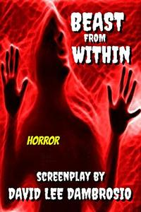 Beast From Within: Screenplay