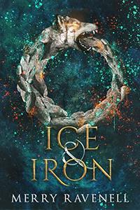Ice & Iron (IronMoon Book 3) - Published on Sep, 2019