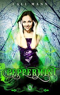 Peppermint (Silver Skates Book 10)