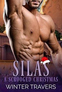 Silas: A Scrooged Christmas