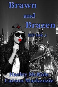 Brawn and Brazen (KO Ink Book 3)
