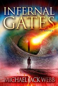 Infernal Gates (The War of Men and Angels Book 1) - Published on Jun, 2014