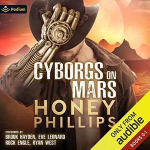 Cyborgs on Mars: Publisher's Pack: Cyborgs on Mars, Books 0-1
