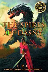 The Spires of Dasny: Dragon Riders School