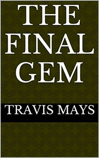 The Final Gem (Free Nightmares Book 9) - Published on Aug, 2016