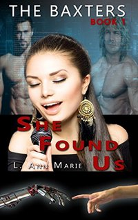 The Baxters - She Found Us: Book One