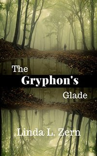 The Gryphon's Glade: Impossible Love (Book I)