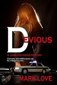 Devious (A Jamie Richmond Mystery Book 1)