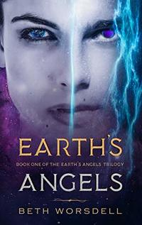 Earth's Angels: YA Edition (The Earth's Angels Trilogy Book 1) - Published on Oct, 2018