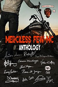 Merciless Few MC Anthology 2022