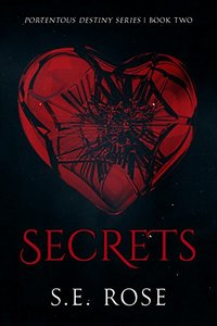 Secrets (Portentous Destiny Serices Book 2)