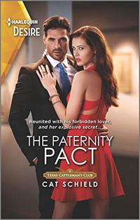 The Paternity Pact (Texas Cattleman's Club: Rags to Riches Book 3)