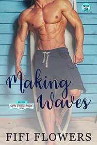Making Waves ( The Happy Endings Resort)