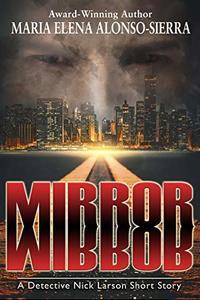 Mirror, Mirror: A Detective Nick Larson Short Story