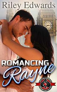 Romancing Rayne: (Special Forces: Operation Alpha)