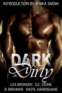 Dark & Dirty: A Dark Erotic Fantasy Anthology