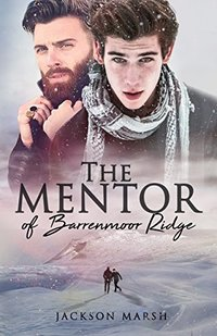 The Mentor of Barrenmoor Ridge