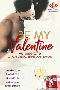 Be My Valentine Anthology: Volume One