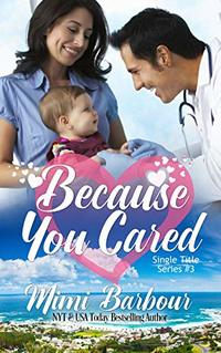 Because You Cared (Single Title Series Book 3) - Published on Feb, 2020