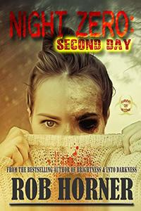Night Zero: Second Day - Published on Jun, 2020