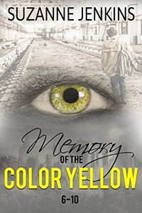 Memory of the Color Yellow 6-10: Volume 2