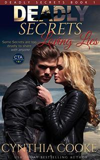 Deadly Secrets, Loving Lies (Deadly Secrets Book 1) - Published on Mar, 2015