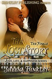 Love. Life, & Happiness: The Lost Story Part 4 (Love, Life, & Happiness: The Lost Story) - Published on Jul, 2019