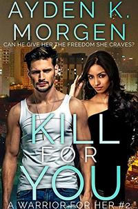 Kill for You - Published on Mar, 2020