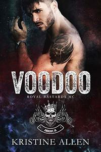 Voodoo (Royal Bastards MC: Ankeny IA) - Published on Jun, 2020