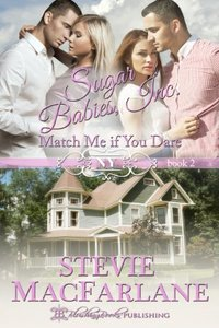 Match Me If You Dare (Sugar Babies, Inc. Book 2)