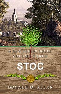 Stoc (A New Druids Series Book 3)