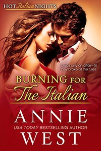 Burning For The Italian (Hot Italian Nights Book 8)