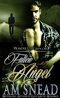 Fallen Angel (Wander Lust - Book One)