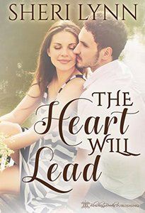 The Heart Will Lead (The Heart Facts Book 2)